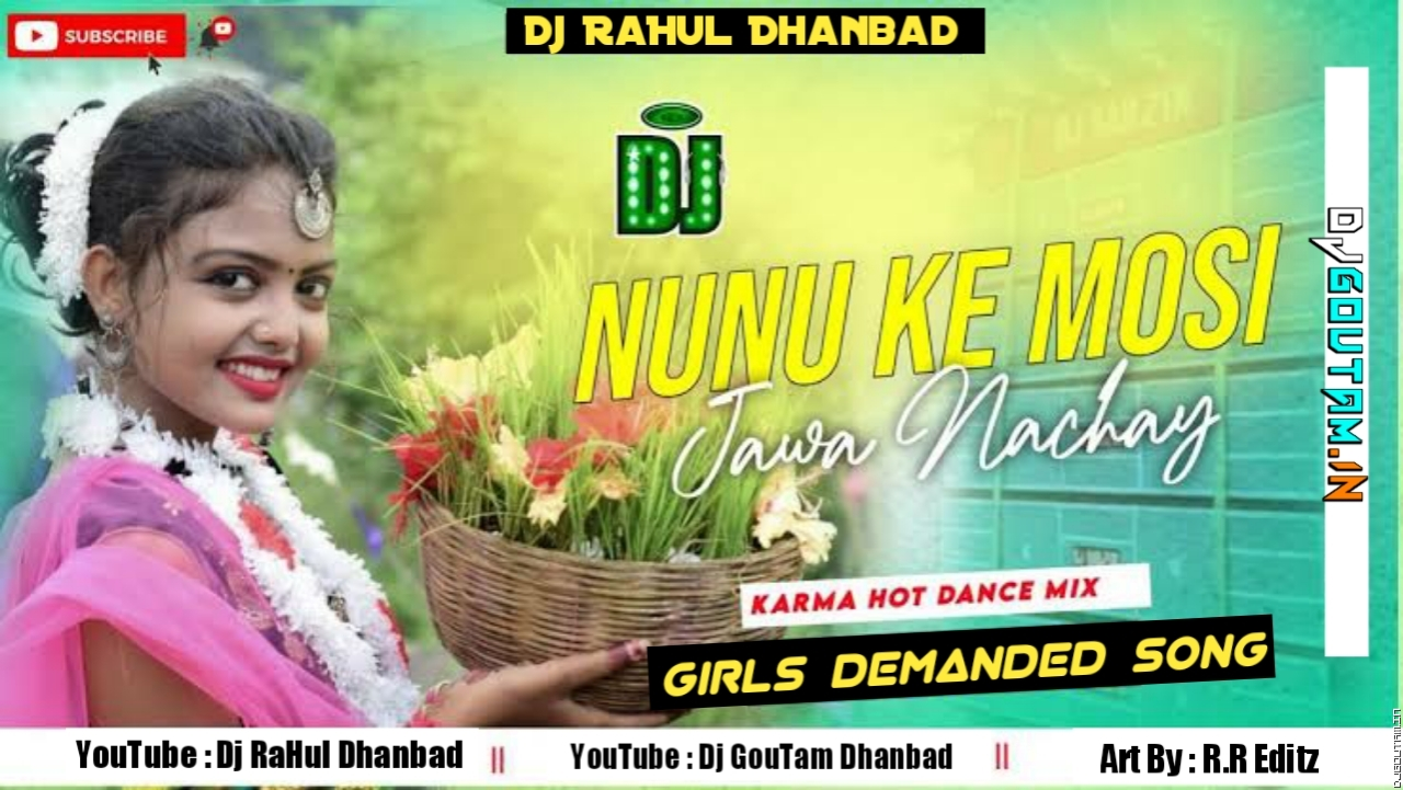 Nunuk Mosi Jawa Nachahay[Dj SarZen Setup Special Mix] Dj RaHul Dhanbad.mp3