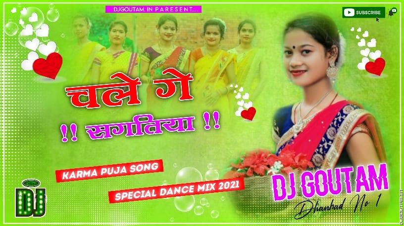 Chale-Ge-Sangitiya-Special-Dance-Mix-Dj-GouTam-Dhanbad.mp3