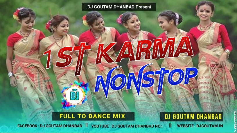 1st-Karma-Nonstop--Full2-Dance-Mix--DJ-GOUTAM-DHANBAD.mp3