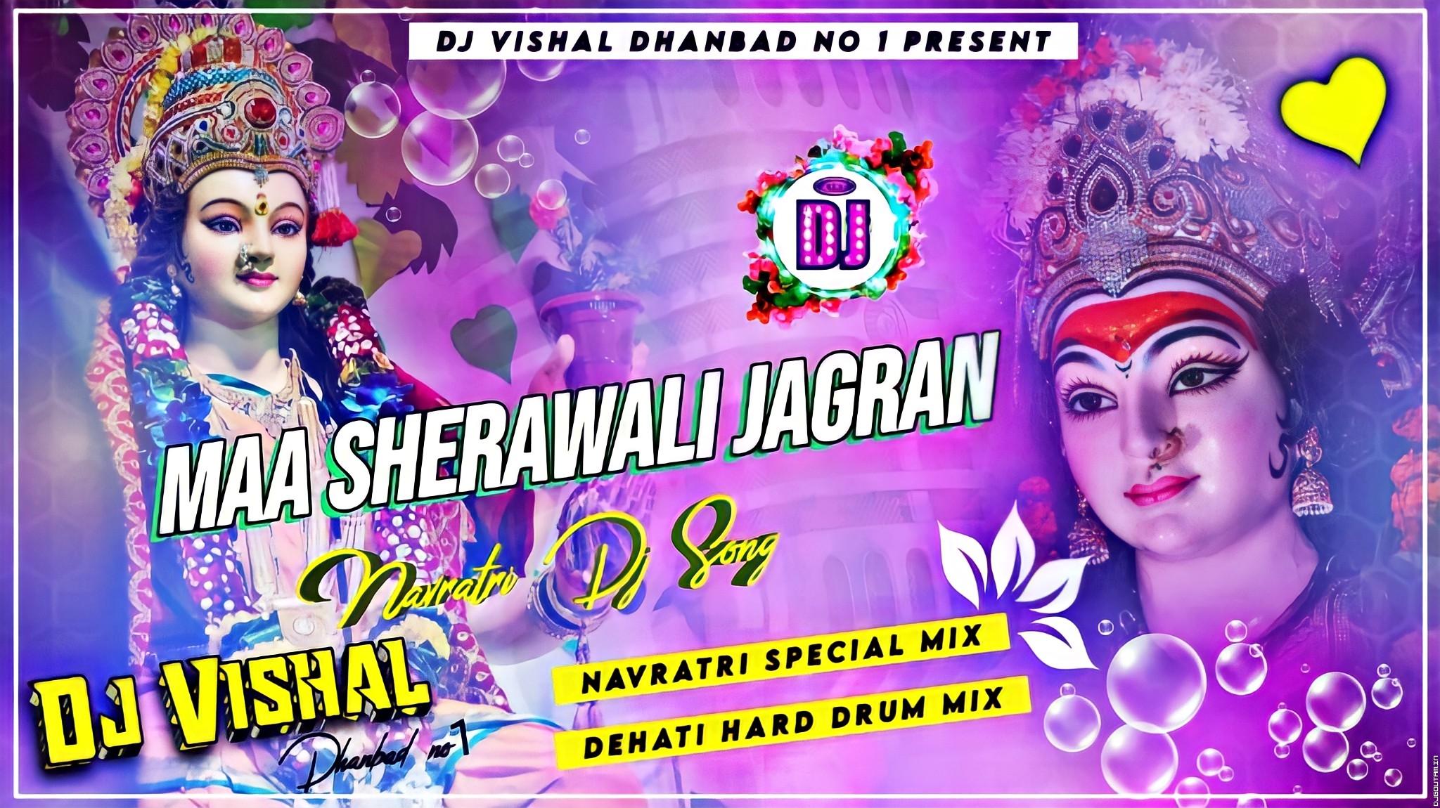 Maa SheraWali Jagran Dehati Drum Bass Mix DjVishal Production.mp3