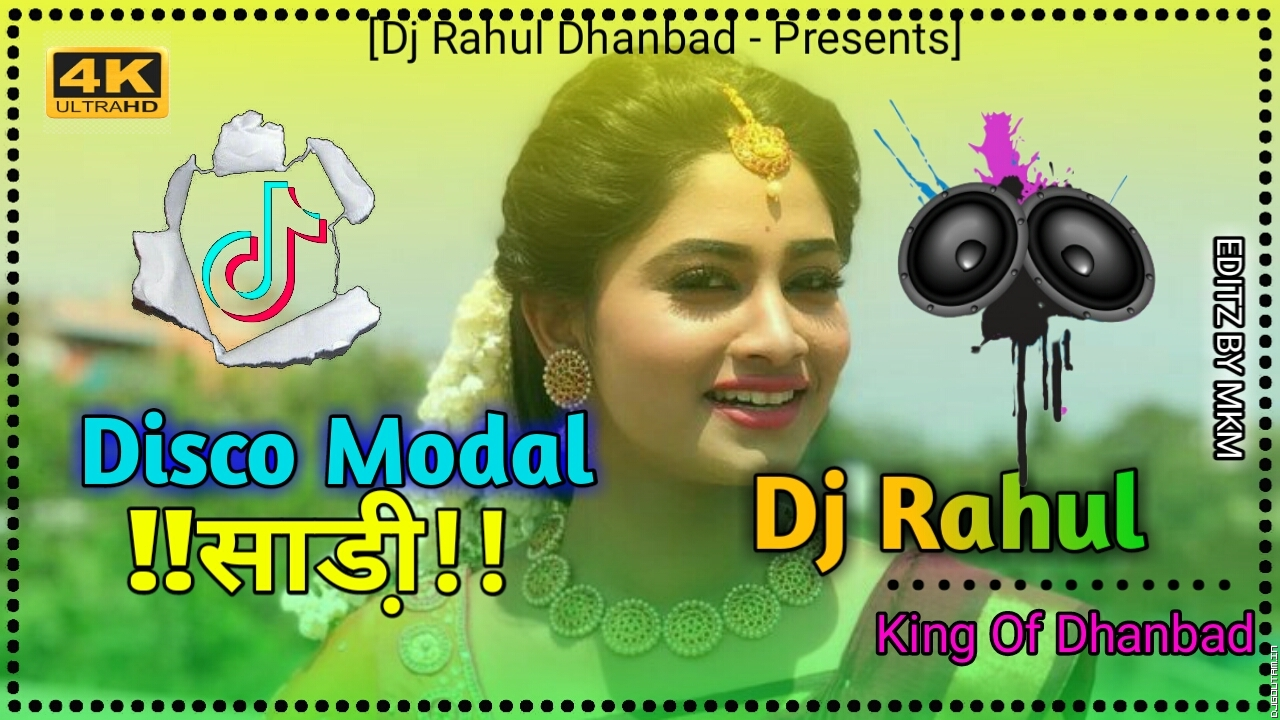 Disco Modal Sadi[Dehati Jhumar Mix]Dj RaHul Dhanbad.mp3