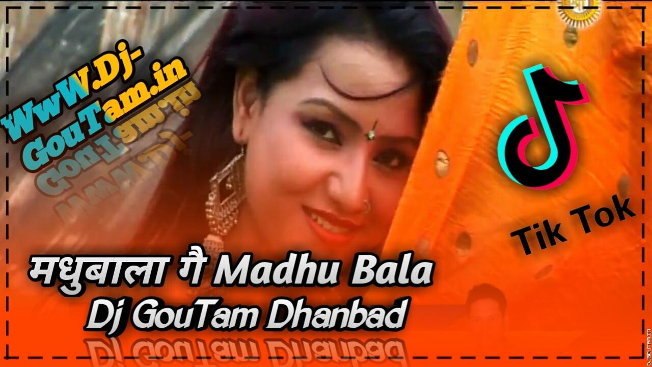 MadhuBala Ge MadhuBala [Kurta Faad Mix]Dj GouTam Dhanbad.mp3