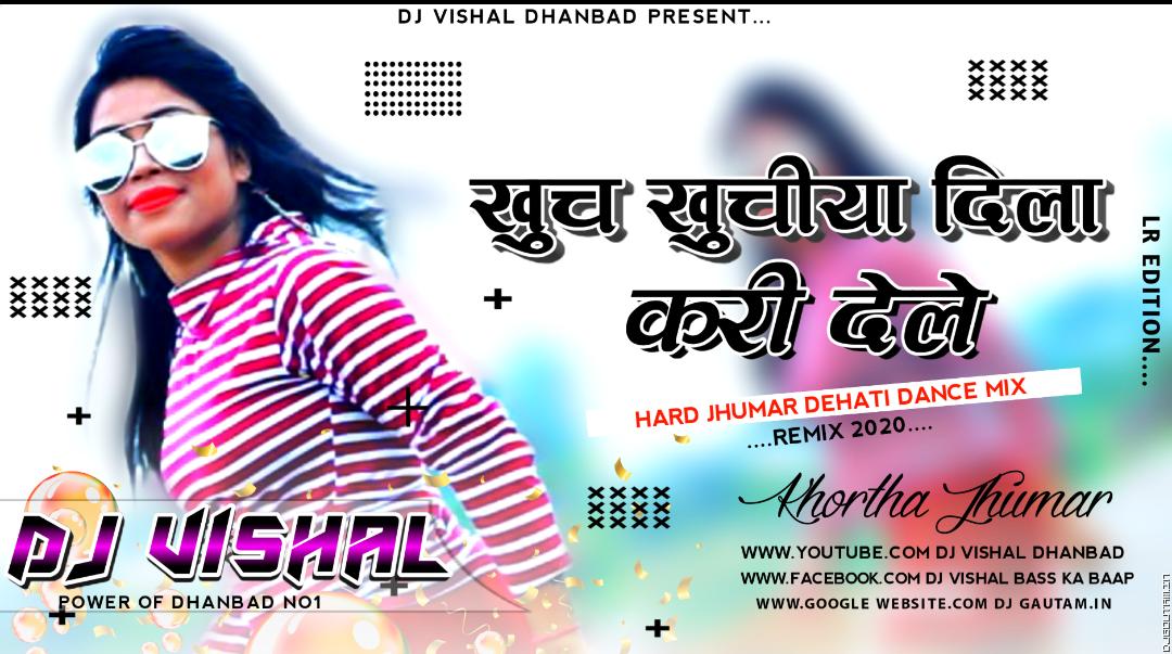 A_Toy_Khuch_Khuchiya_Dila_Kari_Dele_Ge_Hard_Jhumar_Dehati_Dance _Mix_Dj_Vishal_Dhanbad.mp3