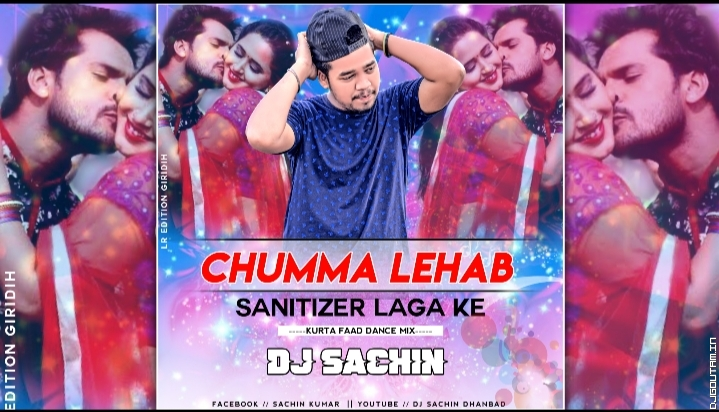 Jaan Chumma Deda Muh Me Sanitizer Laga Ke_Kurta Faad Dance Mix_By Dj Sachin Dhanbad.mp3
