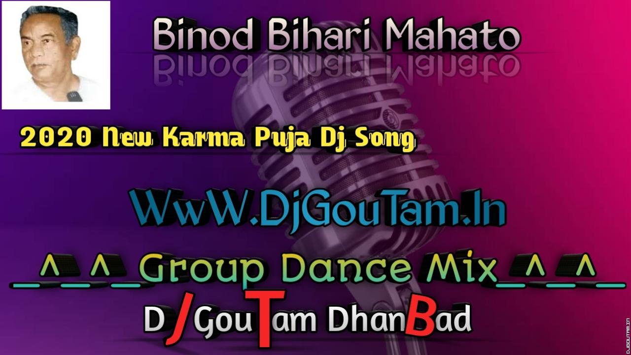 Kaha Tor Binod Babu Bhelu Janam[New Karma Puja Khortha Hit Song]Dj GouTam Dhanbad.mp3