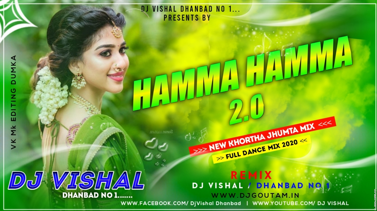 Hamma Hamma 2.0(Full 2 Jumping Dance)Mix By DjVishal Dhanbad.mp3