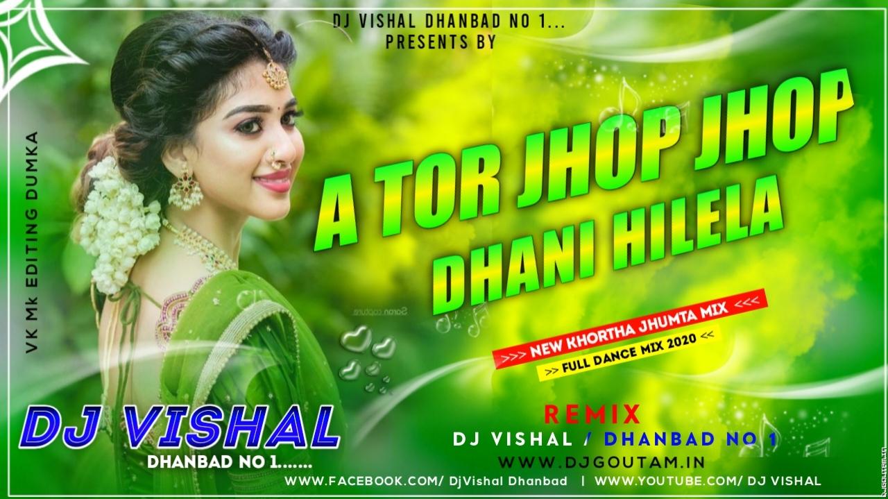 Ae Tor Jhop Jhop Khopa(Fully Dehati Dance) Mix Dj Vishal Dhanbad.mp3