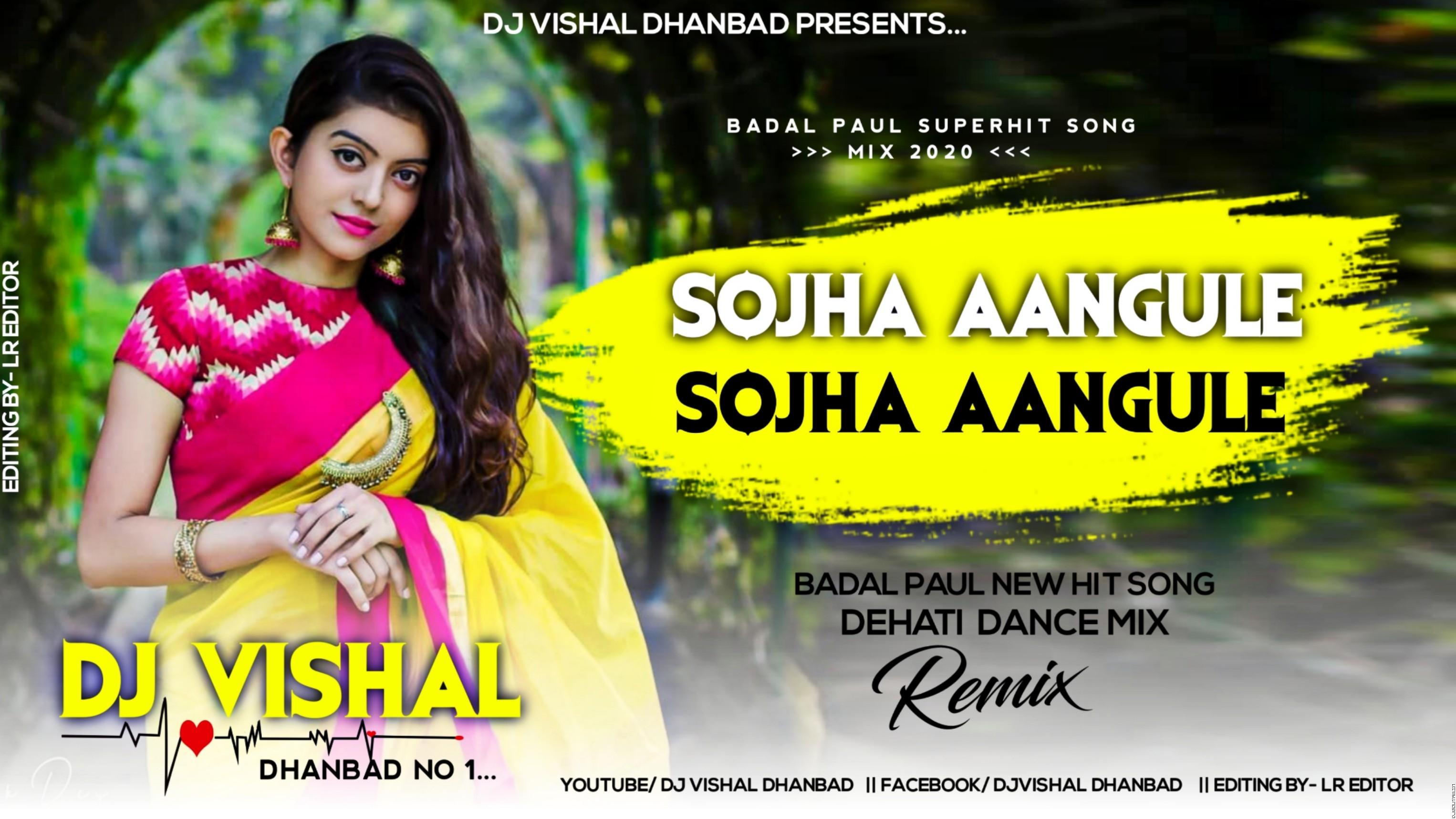 উঠবেক নাই বেহান্ SOJHA AANGULE  BADAL PAUL & KONIKA(PURULIA DJ SONGS )DJ VISHAL DHANBAD.mp3