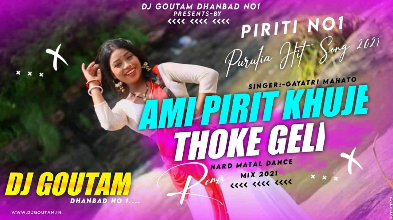 Aami Pirit Khoje Thoke Geli[Hard Mantal Dance Mix]Dj GouTam Dhanbad.mp3