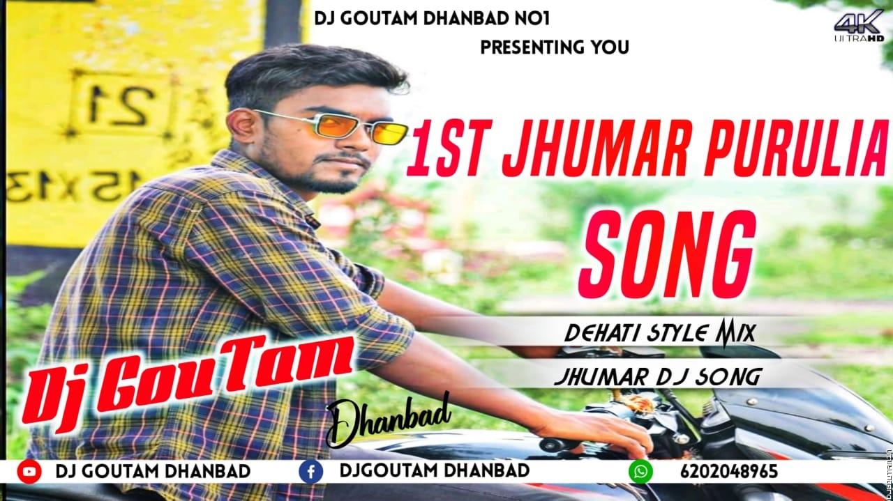 1st Jhumar Purulia -Requested Songs- Dj Goutam Dhanbad.mp3