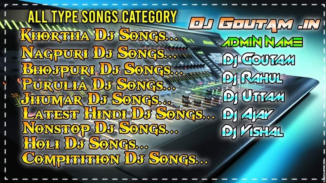 1st Bhojpuri Nonstop-Dj Goutam Dhanbad.mp3