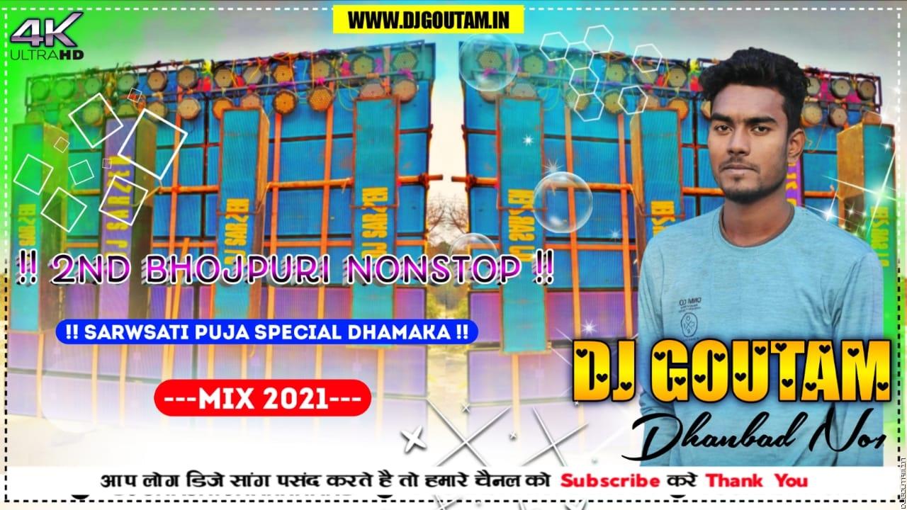 2nd Bhojpuri Nonstop[Visharjan Special Dhamaka Mix]Dj GouTam Dhanbad.mp3