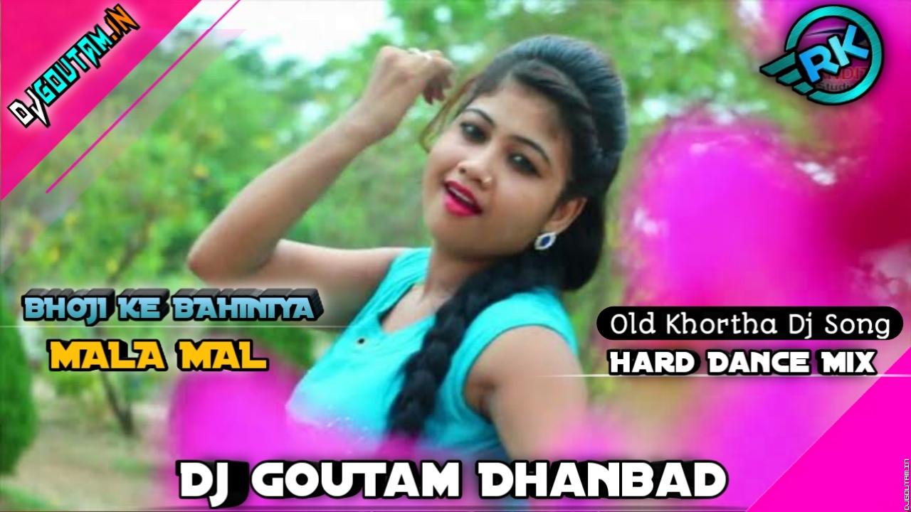 Bhoji Ke Bahaniya Malamal-[Full Praser Mix]-Dj Goutam Dhanbad.mp3