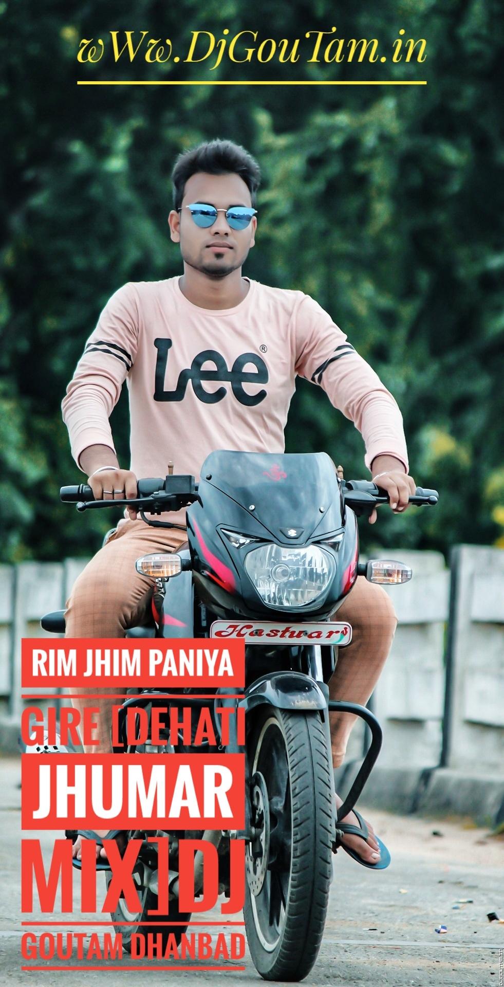 Rim Jhim Paniya Gire[Jharkhandi Style Mix] Dj RaHul Dhanbad.mp3